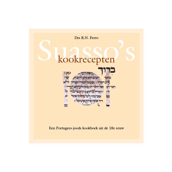 suasso's kookrecepten - r.n. ferro - amphora books mettrop grafische vormgeving